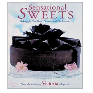 SENSATIONAL SWEETS BY VICTORIA MAGAZINE