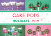 HOLIDAY IDEAS CAKE POPS BOOK