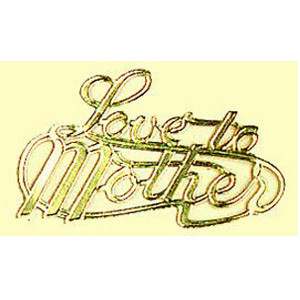 "1 PC 3"" LOVE TO MOTHER FOIL"