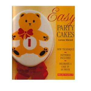 EASY PARTY CAKES BY CORRINE MITCHELL